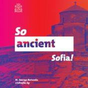 So Ancient Sofia !