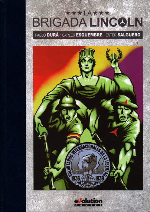 "Cover of the comic book ""Lincoln Brigade"""